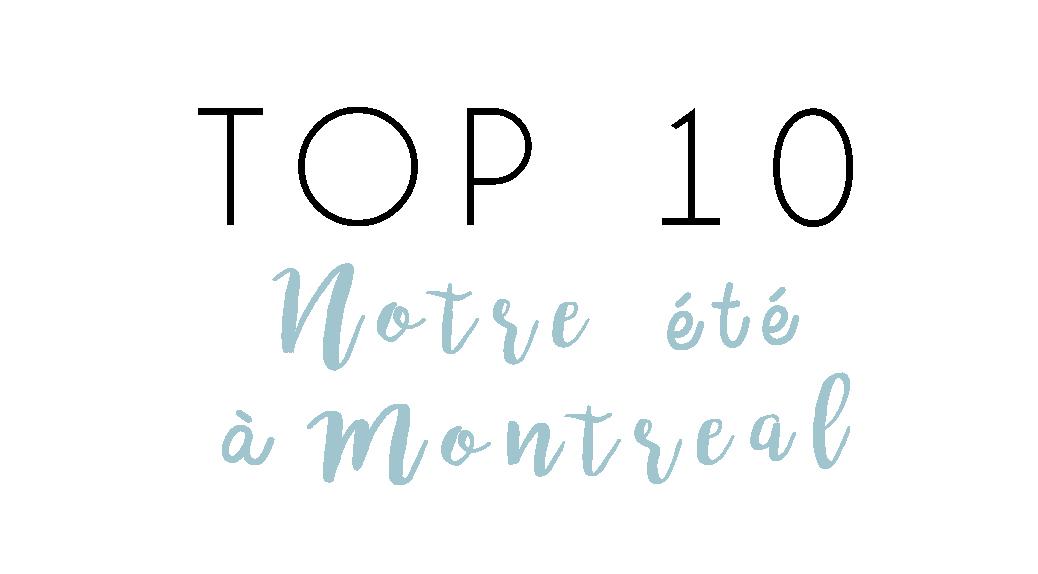top10-été-montréal